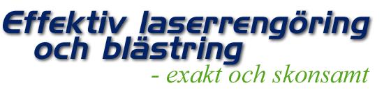 Effektiv laserrengöring